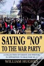 Saying 'No' To The War Party