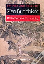 Sayings And Tales Of Zen