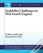 Scalability Challenges In Web Search Engines
