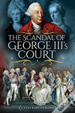 Scandal Of George Iiis Court