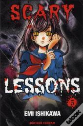Scary Lessons T.5