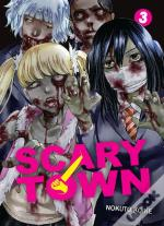 Scary Town - Tome 3