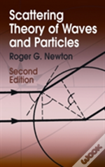 Scattering Theory Of Waves And Particles