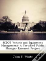 Scdot Vehicle And Equipment Management: