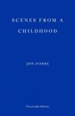 Scenes From A Childhood