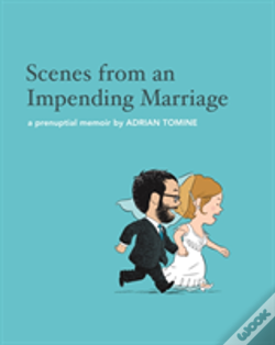 Wook.pt - Scenes From An Impending Marriage