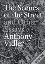 Scenes Of The Street & Other Essays The