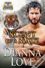 Scent Of A Mate: League Of Gallize Shifters Book 4