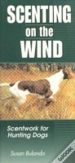 SCENTING ON THE WIND