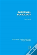 Sceptical Sociology