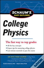 Schaum'S Easy Outline Of College Physics, Revised Edition