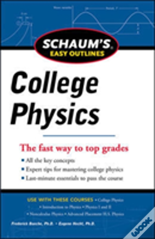 Schaum'S Easy Outline Of College Physics, Revised Edition ...