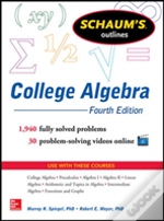 Schaum'S Outline Of College Algebra, 4th Edition