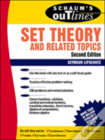 Schaum'S Outline Of Theory And Problems Of Set Theory And Related Topics