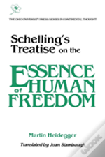 Schelling'S Treatise On The Essence Of Human Freedom