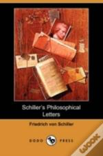 Schiller'S Philosophical Letters (Dodo Press)