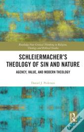 Schleiermacher'S Theology Of Sin And Nature