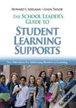 School Leader'S Guide To Student Learning Supports