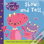 School Of Roars: Show And Tell