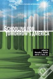 Schooling For Tomorrow'S America