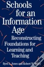 Schools For An Information Age