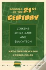 Schools For The 21st Century