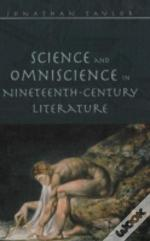 Science And Omniscience In Nineteenth Century Literature