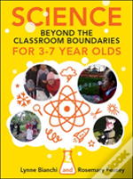 Science And Technology Beyond The Classroom Boundaries For 3-7 Year Olds