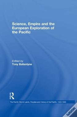 Wook.pt - Science, Empire And The European Exploration Of The Pacific