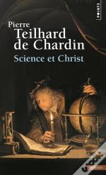 Science Et Christ Oeuvres T.9