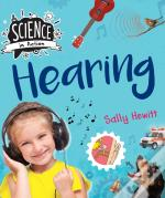 Science In Action: The Senses - Hearing