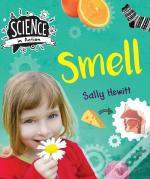 Science In Action: The Senses - Smell