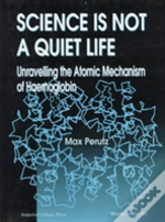 Science Is Not A Quiet Life