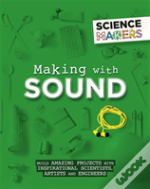 Science Makers: Making With Sound