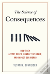 Science Of Consequences