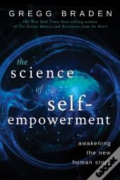 Science Of Self-Empowerment
