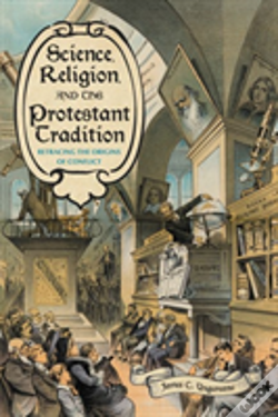 Wook.pt - Science, Religion, And The Protestant Tradition