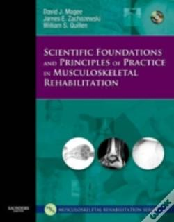 Wook.pt - Scientific Foundations And Principles Of Practice In Musculoskeletal Rehabilitation