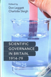 Scientific Govern In Britain 1914 79