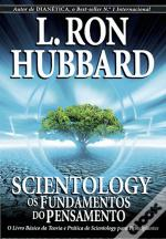 Scientology - Os Fundamentos do Pensamento