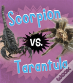 Scorpion Vs Tarantula