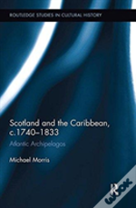Scotland And The Caribbean C.1740-