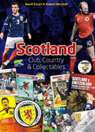 Scotland: Club, Country & Collectables