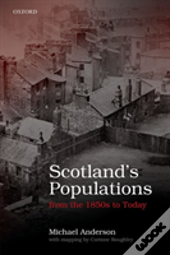 Scottish Populations From The 1850s To Today