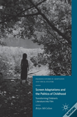 Wook.pt - Screen Adaptations And The Politics Of Childhood