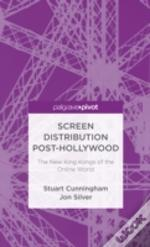 Screen Distribution Post-Hollywood