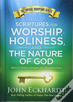 Scriptures For Worship Holiness & The Na