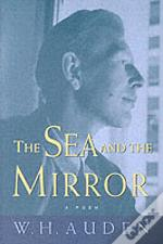 Sea And The Mirror