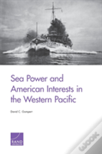 Sea Power Amp American Interests West
