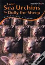 Sea Urchins To Dolly The Sheep: Discover Cloning